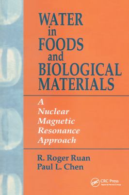Water in Foods and Biological Materials 9781566765893