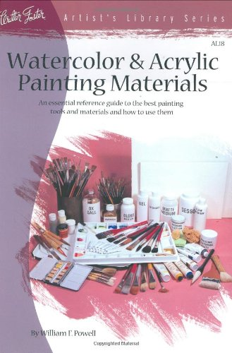 Watercolor & Acrylic Painting Materials 9781560100607