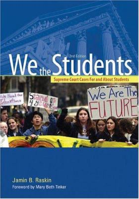 We the Students: Supreme Court Cases for and about Students 9781568027982