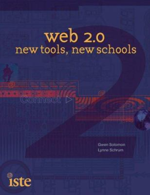 Web 2.0: New Tools, New Schools 9781564842343