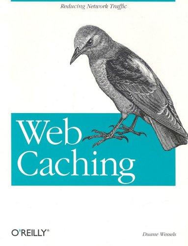 Web Caching 9781565925366
