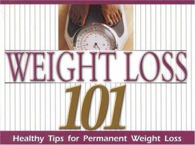 Weight Loss 101 9781562291440