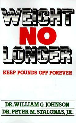 Weight No Longer 9781565546455