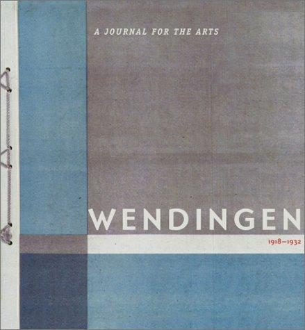 Wendingen: A Journal of Arts 1918-1932 9781568982762