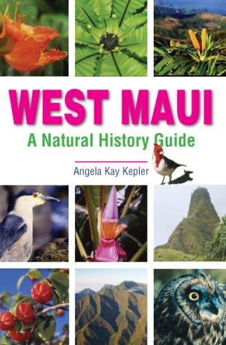 West Maui: A Natural History Guide