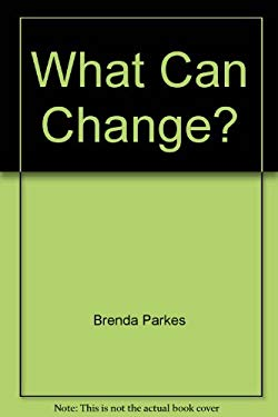 What Can Change?