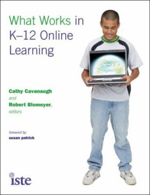 What Works in K-12 Online Learning 9781564842367