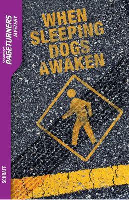 When Sleeping Dogs Awaken 9781562544782