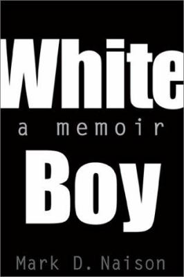 White Boy: A Memoir 9781566399418