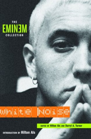 White Noise: The Eminem Collection 9781560255345
