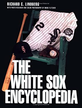 White Sox Encyclopedia 9781566394499