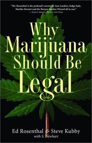 Why Marijuana Should Be Legal 9781560254812