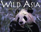 Wild Asia: Spirit of a Continent 6997861