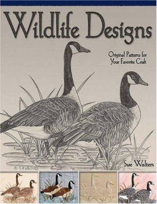 Wildlife Designs: Original Patterns for Your Favorite Craft 9781565232952