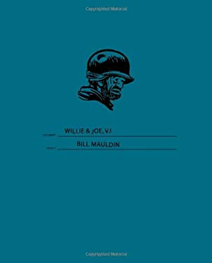 Willie & Joe: The WWII Years 9781560978381