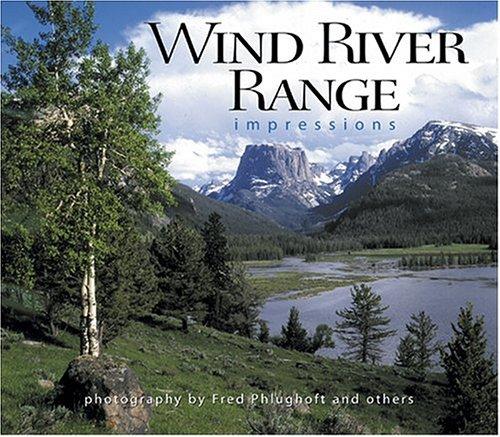 Wind River Range Impressions 9781560372912