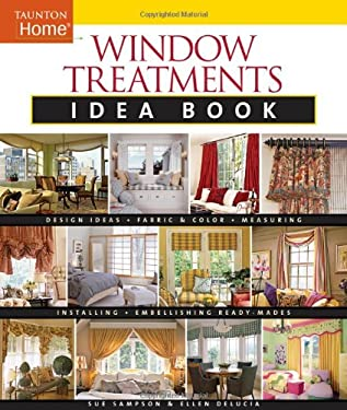 Window Treatments Idea Book 9781561588190