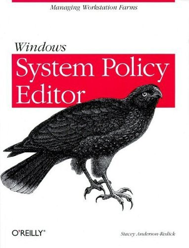 Windows: System Policy Editor 9781565926493