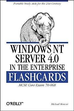 Windows NT Server 4.0 in the Enterprise Flashcards: MCSE Core Exam 70-068 [With Poster] 9781565925847