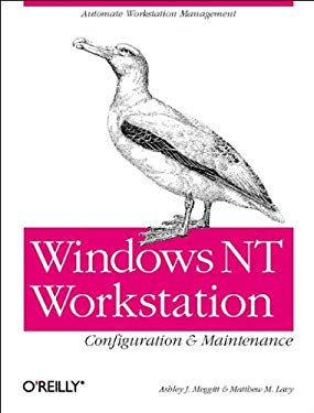 Windows NT Workstation Configuration and Maintenance 9781565926134