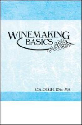 Winemaking Basics 9781560220060