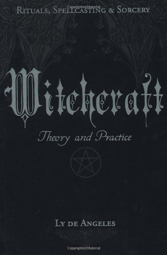 Witchcraft: Theory and Practice 9781567187823
