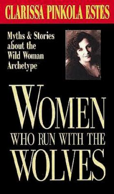 Women Who Run with the Wolves 9781564550828