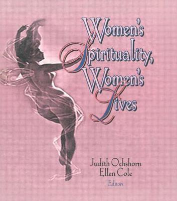 Women's Spirituality, Women's Lives 9781560230656