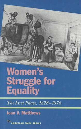 Women's Struggle for Equality: The First Phase, 1828-1876 9781566631457