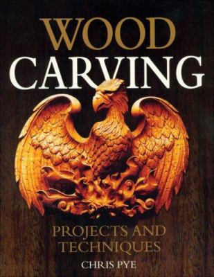 Wood Carving: Projects and Techniques 9781565233584