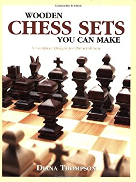 Wooden Chess Sets You Can Make 9781565231887