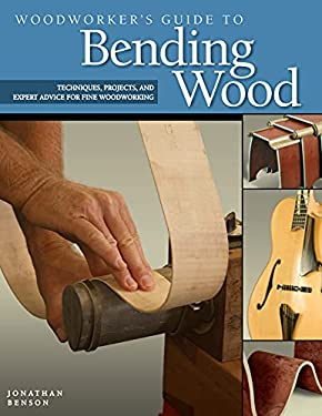 Woodworker's Guide to Bending Wood 9781565233607