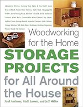 Woodworking for the Home: Storage Projects: For All Around the House 6951178