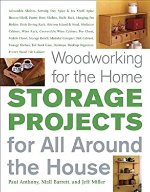 Woodworking for the Home: Storage Projects: For All Around the House 9781561588015