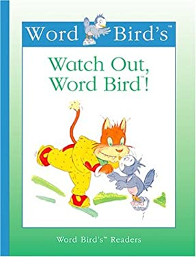 Word Bird's Watch Out, Word Bird! 9781567669923