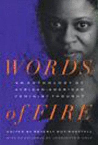 Words of Fire: An Anthology of African-Americanfeminist Thought 9781565842564