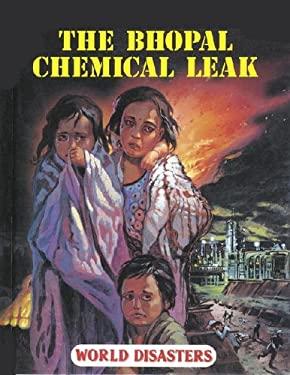 World Disasters: Bhopal Chemical Leak 9781560060093
