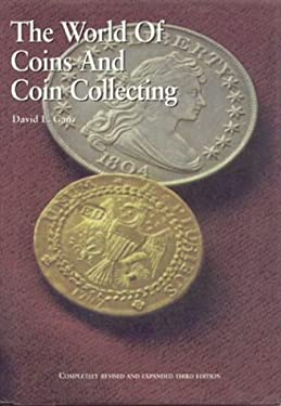 World of Coins and Coin Collecting 9781566250993