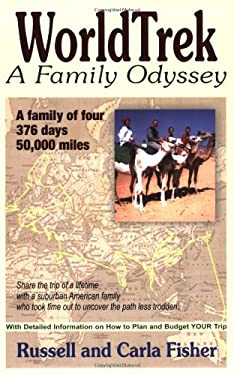 Worldtrek: A Family Odyssey 9781568251042