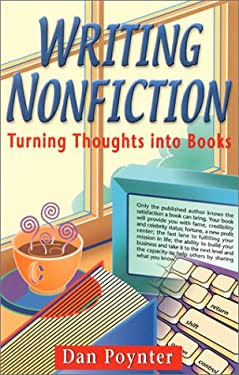 Writing Nonfiction: Turning Thoughts Into Books 9781568600642