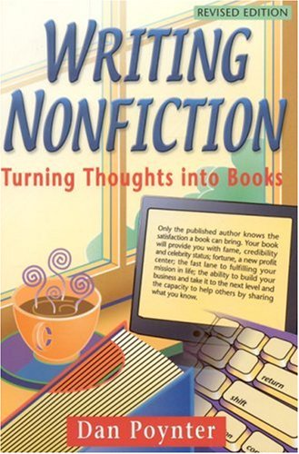 Writing Nonfiction: Turning Thoughts Into Books 9781568601106