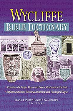 Wycliffe Bible Dictionary 9781565633629