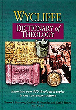 Wycliffe Dictionary of Theology 9781565634282