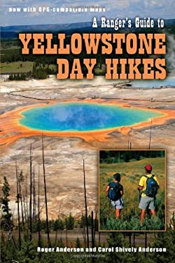 Yellowstone Day Hikes (Ranger's Gde To) 9781560371571