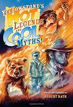 Yellowstone's Hot Legends and Cool Myths 9781560374855