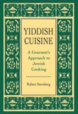 Yiddish cuisine by robert j sternberg reviews for Cuisine yiddish