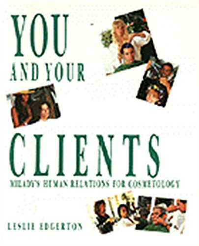 You and Your Clients: Human Relations for Cosmetology 9781562530587