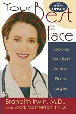 Your Best Face Without Surgery 9781561709533