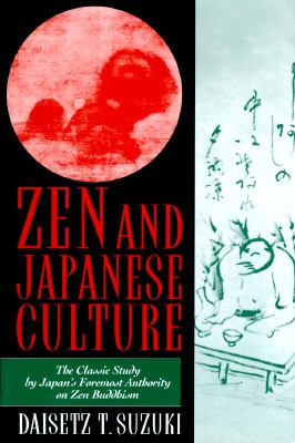 Zen and Japanese Culture 9781567311242