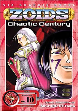 Zoids Chaotic Century, Vol. 10 9781569318577